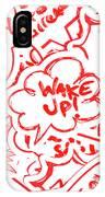 Wake Up IPhone X Case