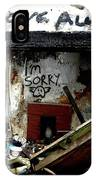 Wall, Sorry IPhone Case by Edward Lee