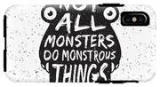 Hand Drawn Monster Quote, Typography IPhone X Tough Case