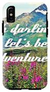 Let's Be Adventurers IPhone X Tough Case