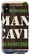 Man Cave Do Not Disturb IPhone X Tough Case