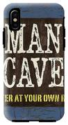 Man Cave Enter At Your Own Risk IPhone X Tough Case