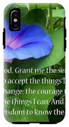 Morning Glory Serenity Prayer IPhone X Tough Case