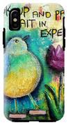 Praying And Waiting Bird IPhone X Tough Case