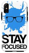 Stay Focused Splatter Poster 2 IPhone X Tough Case