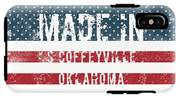 Made In S Coffeyville, Oklahoma IPhone X Tough Case