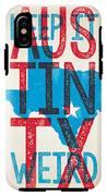Austin Poster - Texas - Keep Austin Weird IPhone X Tough Case