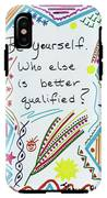 Be Yourself IPhone X Tough Case