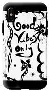 Good Vibes Only IPhone X Tough Case