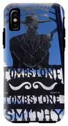 Gunfighter In Metal Welcome Sign 1 Allen Street Tombstone Arizona 2004 IPhone X Tough Case