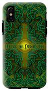 Here Be Dragons IPhone X Tough Case