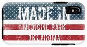 Made In Medicine Park, Oklahoma IPhone X Tough Case