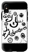 Say Yes To Adventures IPhone X Tough Case