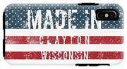 Made In Clayton, Wisconsin IPhone X Tough Case
