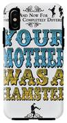 No15 My Silly Quote Poster IPhone X Tough Case