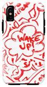 Wake Up IPhone X Tough Case