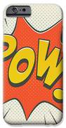 Comic Pow On Off White IPhone 6 Case by Mitch Frey