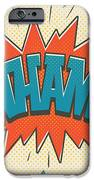 Comic Wham On White IPhone 6 Case by Mitch Frey