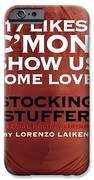 Cmon Show Us Some Love IPhone 6s Case