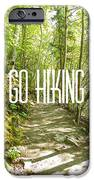 Go Hiking IPhone 6s Case