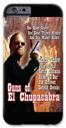 Guns Of El Chupacabra IPhone 6s Case by The Scott Shaw Poster Gallery