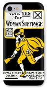 1915 Vote Yes On Woman's Suffrage IPhone Case by Historic Image