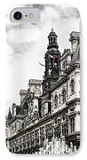Hotel De Ville In Paris IPhone Case by Elena Elisseeva