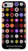 48 Flower Mandalas IPhone Case by David J Bookbinder