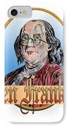 Ben Franklin IPhone Case by John Keaton