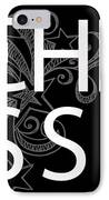 Chess The Game Of Kings IPhone Case by Daniel Hagerman