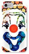 Clownin Around - Funny Circus Clown Art IPhone Case by Sharon Cummings