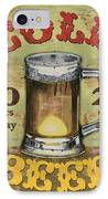 Cold Beer IPhone Case by Debbie DeWitt