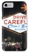 Come Back Soon Las Vegas  IPhone Case by Mike McGlothlen