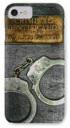 Crime Scene Investigation IPhone Case by Paul Ward