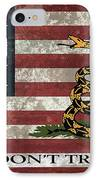 Do Not Tread On Us Flag IPhone Case