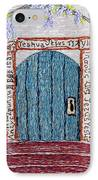 Door With Many Languages IPhone Case by Stephanie Callsen