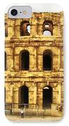 El Jem Colosseum IPhone Case