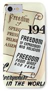 Freedom Everywhere In The World IPhone Case by Daniel Hagerman