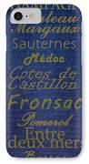 French Wines - 2 Champagne And Bordeaux Region IPhone Case