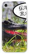 Gator Bait Greeting Card IPhone Case by Al Powell Photography USA