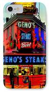 Geno's Steaks IPhone Case by Benjamin Yeager
