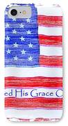 God Shed His Grace On Thee IPhone Case by Robert ONeil