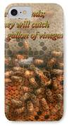 Inspiration - Apiary - Bee's - Sweet Success - Ben Franklin IPhone Case by Mike Savad