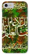 Islamic Calligraphy 017 IPhone Case by Catf