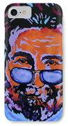 Jerry Garcia-it's A Me Thing IPhone Case by Bill Manson