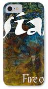 Josiah - Fire Of The Lord IPhone Case