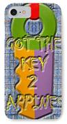 Key To Happiness IPhone Case by Patrick J Murphy