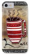 Kitchen Cuisine Hot Cuppa Coffee Cup Mug Latte Drink By Romi And Megan IPhone Case by Megan Duncanson