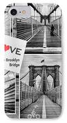 Love The Brooklyn Bridge IPhone Case