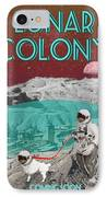 Lunar Colony Coming Soon Advertisement IPhone Case by
